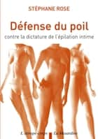 Défense du poil ebook by Stephane Rose