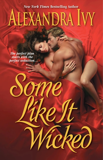 Some Like It Wicked ebook by Alexandra Ivy
