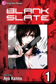 Blank Slate, Vol. 1 - Questions ebook by Aya Kanno, Aya Kanno