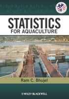 Statistics for Aquaculture ebook by Ram C. Bhujel