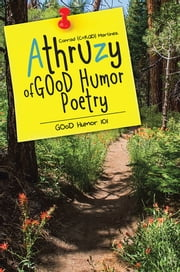 Athruzy of GOoD Humor Poetry - GOoD Humor 101 ebook by Conrad (C+RAD) Martinez