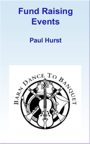 Fund Raising Events ebook by Paul Hurst