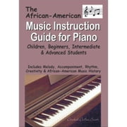 African American Music Instruction Guide for Piano ebook by Dubose-Smith, Darshell