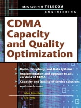 CDMA Capacity and Quality Optimization ebook by Rosenberg, Adam