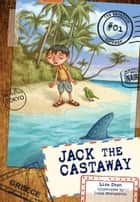 #01 Jack the Castaway ebook by Lisa  Doan,Ivica  Stevanovic