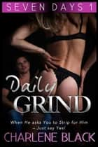 Daily Grind ebook by Charlene Black