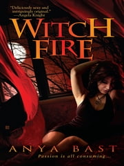 Witch Fire ebook by Anya Bast