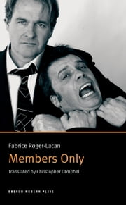 Members Only ebook by Fabrice Roger-Lacan,Chris Campbell