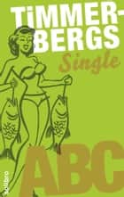 Timmerbergs Single-ABC ebook by Cornelia Niere, Helge Timmerberg