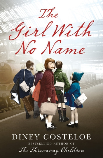 The Girl With No Name ebooks by Diney Costeloe