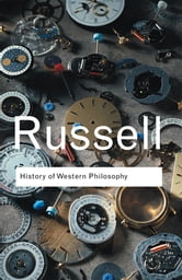 History of Western Philosophy ebook by Bertrand Russell