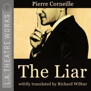 The Liar audiobook by Pierre Corneille