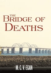 The Bridge of Deaths ebook by M. C. V.  EGAN
