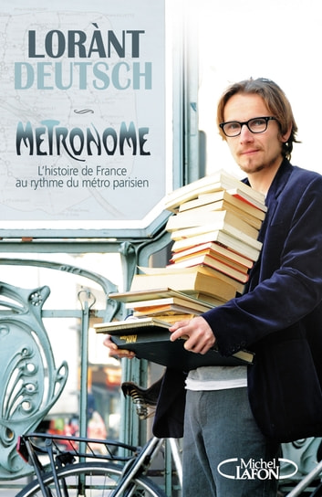 Le métronome ebook by Lorant Deutsch