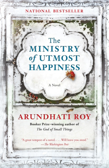 The Ministry of Utmost Happiness - A novel ebook by Arundhati Roy