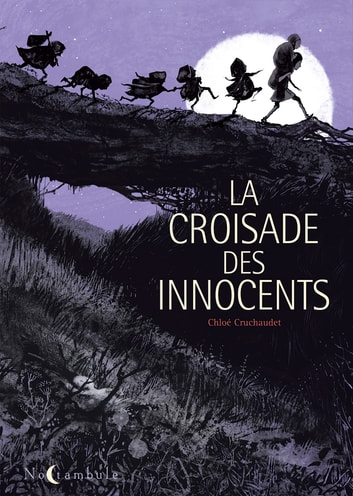 La Croisade des Innocents eBook by Chloé Cruchaudet