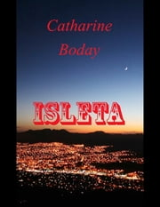 Isleta ebook by Catharine Boday