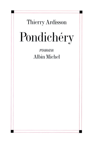 Pondichéry ebook by Thierry Ardisson