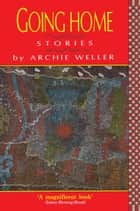 Going Home ebook by Archie Weller