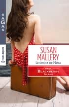 Le choix de Nina - T3 - Blackberry Island ebook by Susan Mallery