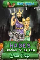 Hades Learn To Be Fair ebook by Elena Paige