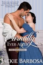 Carnally Ever After ebook by Jackie Barbosa