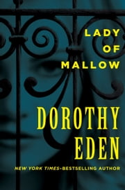 Lady of Mallow ebook by Dorothy Eden