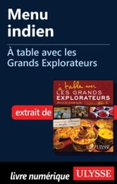 Menu indien - À table avec les Grands Explorateurs ebook by Ugo Monticone,Julie Corbeil