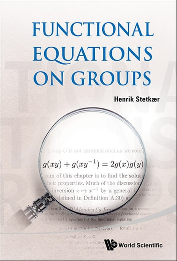 Functional Equations on Groups ebook by Henrik Stetkær