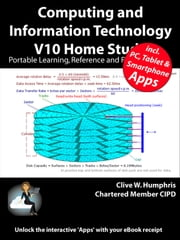 Computing and Information Technology V10 Home Study ebook by Clive W. Humphris