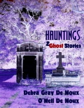 Hauntings ebook by O'Neil De Noux,Debra Gray De Noux