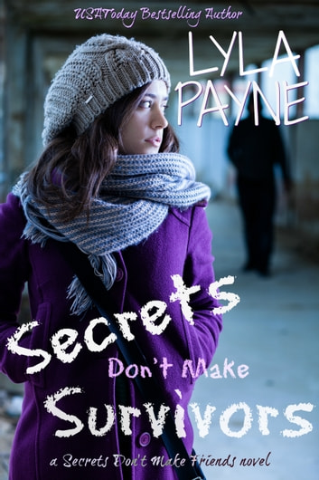 Secrets Don't Make Survivors ebook by Lyla Payne