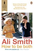 How to be Both ebook by Ali Smith