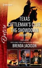 Texas Cattleman's Club - The Showdown Volume 2 - 3 Book Box Set ebook by Kathie Denosky, Brenda Jackson, Robyn Grady