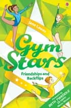 Gym Stars: Friendships and Backflips ebook by Jane Lawes