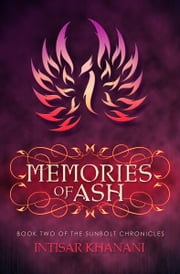 Memories of Ash ebook by Intisar Khanani