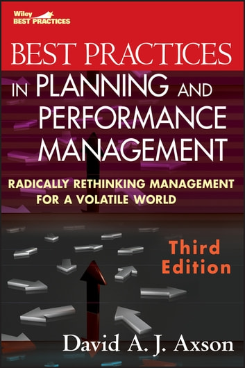 Best practices in planning and performance management ebook by david best practices in planning and performance management radically rethinking management for a volatile world ebook fandeluxe Choice Image