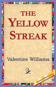 The Yellow Streak ebook by Williams, Valentine