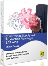 Constrained Supply and Production Planning in SAP APO ebook by Snapp