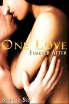 One Love ebook by Sophie Sin