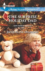 The Surprise Holiday Dad ebook by Jacqueline Diamond