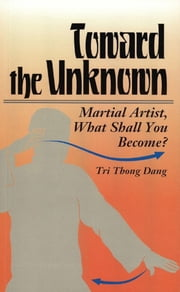 Toward The Unknown ebook by Tri Thong Dang