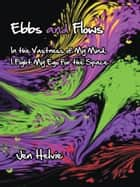Ebbs and Flows ebook by Jen Helvie