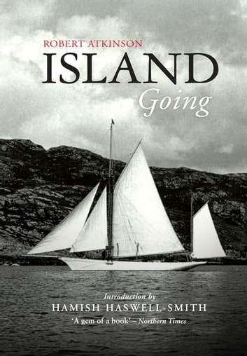 Island Going ebook by Robert Atkinson