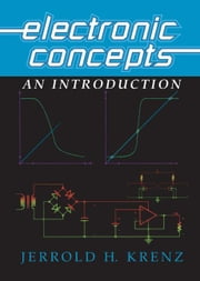 Electronic Concepts ebook by Krenz, Jerrold H.