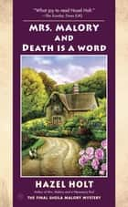 Mrs. Malory and Death Is a Word ebook by Hazel Holt
