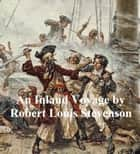 An Inland Voyage ebook by Robert Louis Stevenson