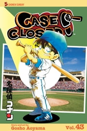 Case Closed, Vol. 43 - The Game's Afoot ebook by Gosho Aoyama