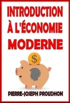 Introduction à l'économie moderne ebook by Georges Sorel