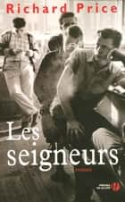 Les seigneurs ebook by Richard PRICE, Jacques MARTINACHE
